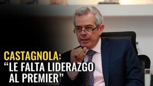 "Gianfranco Castagnola: ""Le falta liderazgo al premier Zeballos"""