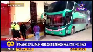 Tarma: PNP interviene a 30 pasajeros que viajaban en bus sin haberse realizado pruebas COVID