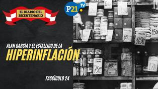Alan García y el estallido de la hiperinflación