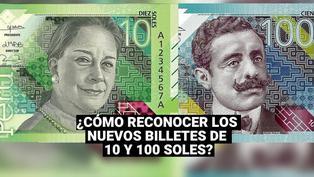 BCR: cómo reconocer los nuevos billetes de 10 y 100 soles