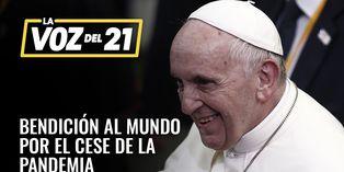 COVID-19: Bendición que da el Papa Francisco al mundo por el cese de la pandemia
