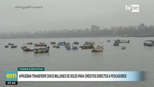Ejecutivo aprueba transferir 5 millones de soles para créditos directos para pescadores artesanales