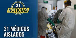 Coronavirus: 31 médicos aislados