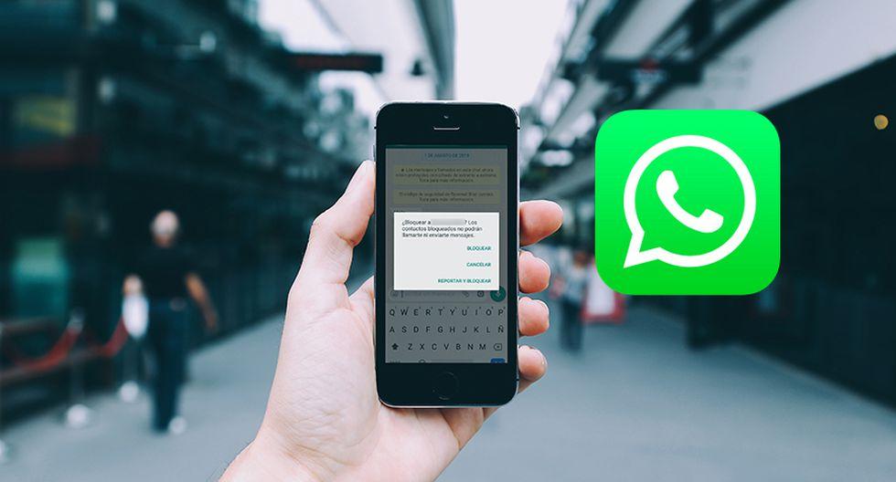 ¿Alguna vez has reportado a alguien en WhatsApp? Esto es lo que sucede si decides tomar esa decisión. (Foto: WhatsApp)