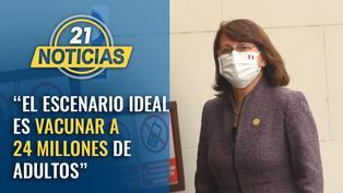 """Ministra Mazzetti: """"El escenario ideal es vacunar a 24 millones de adultos con primera dosis"""""""