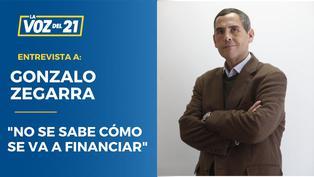 """Gonzalo Zegarra sobre propuestas:""""No se sabe cómo se va a financiar"""""""