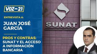 Juan José García: Los pros y contras sobre norma que permite a Sunat acceder a información bancaria