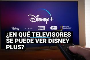 Disney Plus: ¿En qué televisores puede descargarse la aplicación?