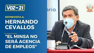 """Ministro Hernando Cevallos: """"El Minsa no será agencia de empleos"""""""