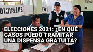 Elecciones 2021: ¿Quiénes pueden tramitar una dispensa electoral de forma gratuita?