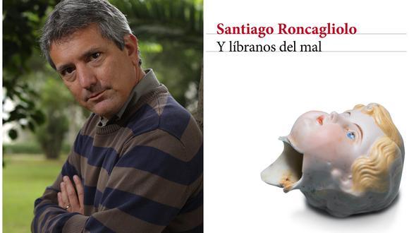 """El escritor Santiago Roncagliolo presenta su nueva novela """"Y líbranos del mal"""". (Foto: Victor Idrogo / Somos / Editorial Planeta)"""