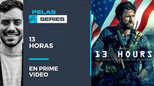 "No te pierdas ""13 horas"" en Amazon Prime Video"