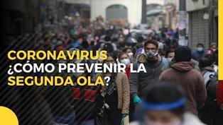Coronavirus en Perú: ¿cómo prevenir una segunda ola de contagios en el Perú?