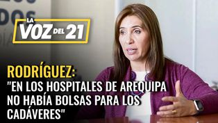 """Jéssica Rodríguez, Arequipa: """"En los hospitales no había bolsas para cadáveres"""""""