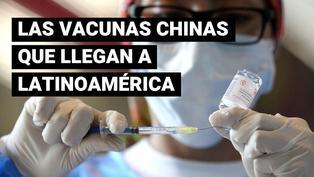 COVID-19: Lo que tienes que saber sobre las vacunas chinas que llegan a Latinoamérica