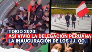 Los videos de la delegación peruana antes y durante la inauguración de los Juegos Olímpicos
