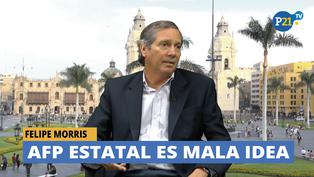 Felipe Morris: AFP pública es una mala idea