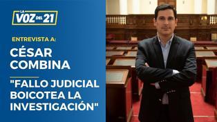 """César Combina sobre 'Los Dinámicos del Centro': """"Fallo judicial boicotea la investigación"""""""