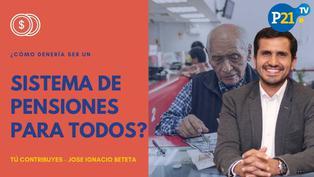Un sistema de pensiones para todos
