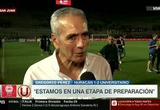 "Gregorio Pérez tras victoria de Universitario contra Huracán:  ""Vamos por buen camino"" [VIDEO]"
