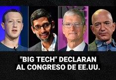 """¿Qué declararon los CEO de las """"Big Tech"""" ante en el Congreso de Estados Unidos?"""