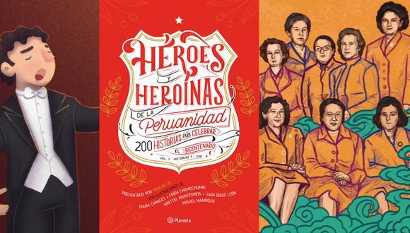"""La historia del tenor Juan Diego Flórez y de las sufragistas por el voto femenino en Perú son algunas de las que forman parte del libro """"Héroes y heroínas de la peruanidad"""". (Imágenes proporcionadas por Editorial Planeta)"""