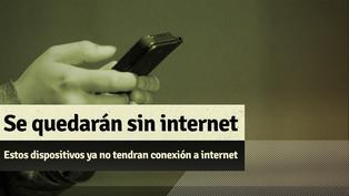 Apagón de internet: Desde el este 30 de setiembre estos dispositivos no tendrán acceso a internet