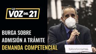 Ricardo Burga insta al presidente a presentarse ante el Congreso