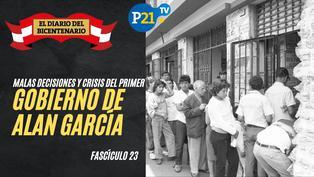 Las malas decisiones y crisis del primer gobierno de Alan García