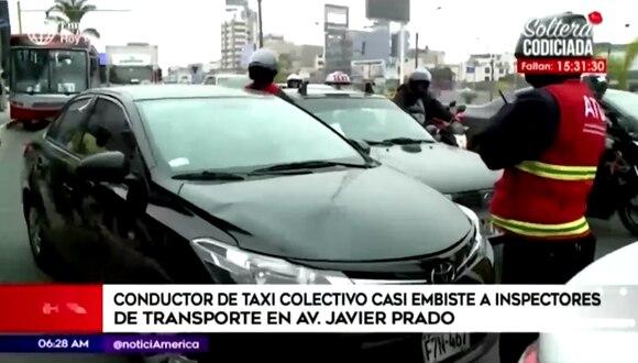 Inspectores de transporte casi son atropellados por conductor de taxi colectivo durante intervención. (Foto: Captura América Noticias)
