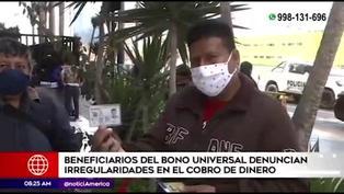 Bono Familiar Universal: beneficiarios denuncian presuntas irregularidades en el cobro de dinero