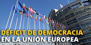 Déficit de democracia en la Unión Europea