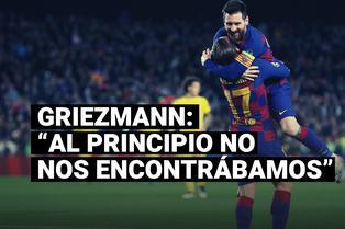 Antoine Griezmann y su relación con Lionel Messi en Barcelona
