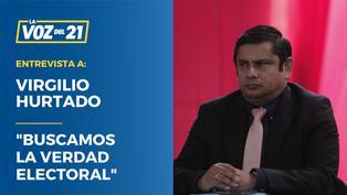 """Virgilio Hurtado: """"Buscamos la verdad electoral"""""""
