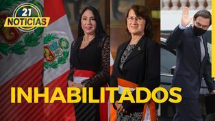 Martín Vizcarra, Pilar Mazzetti y Elizabeth Astete: Inhabilitados
