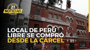 El local de Perú Libre se compró desde la cárcel
