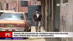 Comas: pensionista es víctima de robo por falsos policías