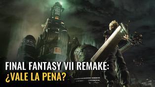 Final Fantasy VII remake: ¿Vale la pena?