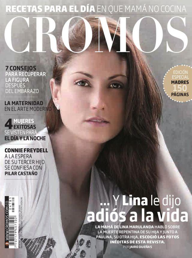 Lina Marulanda se quitó la vida el 22 de abril de 2010 a los 29 años (Foto: Cromos)