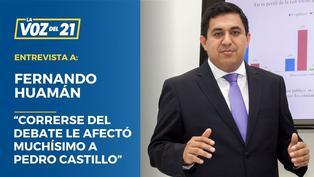 """Fernando Huamán: """"Correrse del debate le afectó muchísimo a Pedro Castillo"""""""