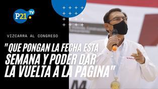 """Vizcarra pide al Congreso ir esta semana para: """"dar vuelta a la página"""""""