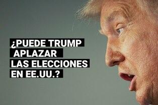 Elecciones en Estados Unidos: ¿Puede Trump cambiar la fecha de los comicios presidenciales?
