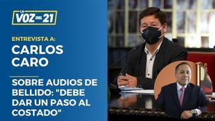 """Carlos Caro sobre audios de Guido Bellido: """"Debe dar un paso al costado"""""""