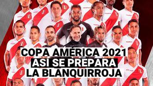 Copa América 2021: La preparación de la blanquirroja para el duelo ante Colombia
