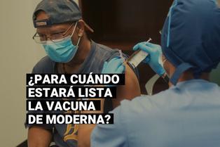 Moderna espera en noviembre los resultados provisionales de su vacuna contra la COVID-19