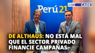 Jaime de Althaus: No está mal que el sector privado financie campañas [VIDEO]