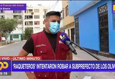 Los Olivos: subprefecto sufrió intento de asalto cuando iba a dictar charla de inseguridad ciudadana a vecinos