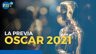 Premios Oscar 2021: La previa