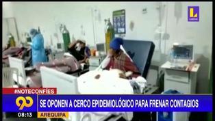 Autoridades en Arequipa se opone a cerco epidemiológico para frenar contagios de COVID-19