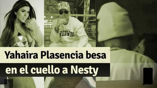 Yahaira Plasencia es captada besando en el cuello a Nesty